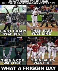 Not really a Brady fan, but that was one hell of an ending to that game, and I'm glad the Red Sox were able to pull it off!