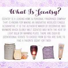What is Scentsy? Contact me to find out today about this AMAZING Home and Personal Fragrance company.