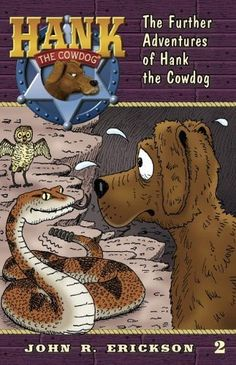 The Further Adventures of Hank the Cowdog (9781591881025)