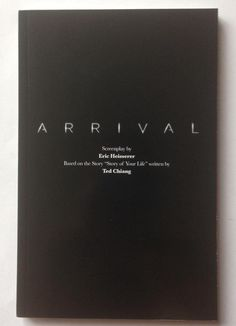 ARRIVAL 2016 movie screenplay bound script book Amy Adams, Eric Heisserer CHIANG