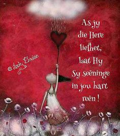 I Love You God, Afrikaanse Quotes, Goeie Nag, Goeie More, Inspirational Qoutes, Special Words, Prayer Room, My King, Bible Verses