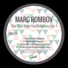 Marc Romboy - Trax That Make You Reminisce Vol.1