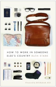 How to Work in Someone Else's Country (Donald R. Ellegood International Publications) by Ruth Stark http://www.amazon.com/dp/0295991364/ref=cm_sw_r_pi_dp_wjC6wb18J4C5Y