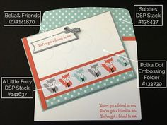 Stampin' Up! Bella & Friends, A Little Foxy DSP, Large Polka DOt Embossing Folder, Susan Itell-stampinup