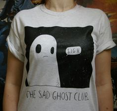 thesadghostclub:New sad ghost club tees up on the shop. Join the club, ghosties. x  Facebook///Twitter///instagram