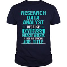 RESEARCH DATA ANALYST T-Shirts, Hoodies. ADD TO CART ==►…
