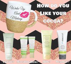 How do you like your Cocoa? #wakeupandmakeup #marykay #mymklife www.marykay.com/jesseldurrant 208-541-3698