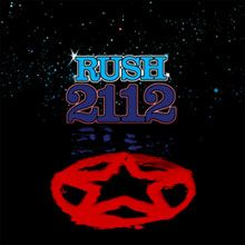 Rush - 2112 - When I first heard this album I had never heard of a concept album. (I was 7 or 8 years old)   It blew me away. I've been a Rush fan ever since.