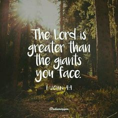 #ScriptureVerse #AdamCappa #1John4Verse4 #Lord #greater #giants #face #BeBlessed