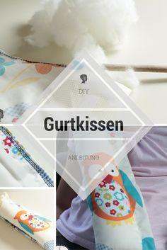 DIY: Anleitung für ein Gurtkissen