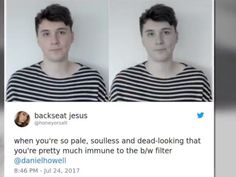 Did you mean: Daniel Howell ? Dan And Phil Memes, Phil 3, Daniel James Howell, Dan Howell, Danisnotonfire, Amazingphil, Jessie Paege, Dan And Phill, Jason Grace