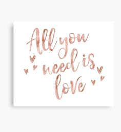 All you need is love - rose gold Canvas Print