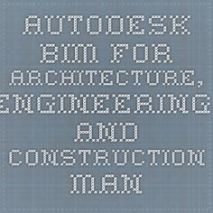 Autodesk BIM for Architecture, Engineering, and Construction Management Curriculum Curriculum Design, Engineering, Management, Construction, Architecture, Building Information Modeling, Building, Electrical Engineering, Architecture Illustrations