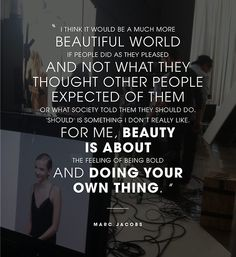QUOTED: MARC JACOBS The designer on his inspiration for Marc Jacobs Beauty. SHOP MARC JACOBS BEAUTY ▸