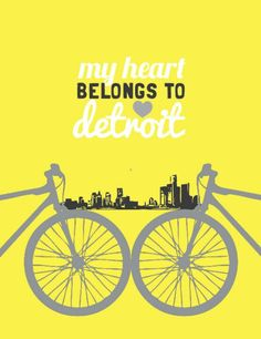 Items similar to Bicycle My Heart Belongs to Detroit Print on Etsy Detroit State, Michigan State Spartans, Detroit Michigan, Call Art, Detroit Wedding, Bicycle, Packers, Lovely Things, City