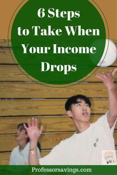 Steps to Take When Your Income Drops #income #job #money SAVE MONEY NOW>> http://professorsavings.com/steps-to-take-when-your-income-drops/?utm_campaign=buffer&utm_content=bufferd957b&utm_medium=social&utm_source=pinterest.com&utm_campaign=buffer