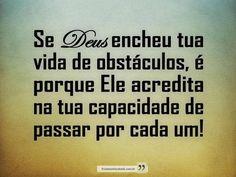 Se Deus encheu tua vida de obstáculos...  #Deus_Abencoe_Voce #Abencoe #Deus