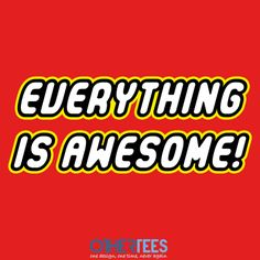 Everything is Awesome by Fishbiscuit Shirt on sale until 12 March on http://othertees.com #lego