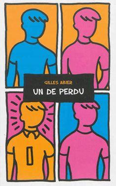 Un de perdu de Gilles Abier |