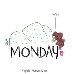 Monday Morning Quotes, Monday Quotes, Buch Design, Monday Humor, Mood, Illustration Girl, Fashion Sketches, Cute Drawings, Cute Pictures