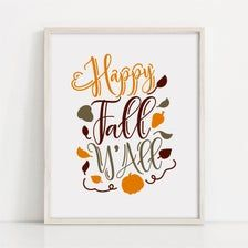 Happy Fall Y'all Sign Fall Quotes Print Living Room | Etsy Happy Fall Y'all, Quote Prints, Affordable Wall Art, Fine Art Paper, Farmhouse Decor, Quotes, Quotations, Qoutes, Quote