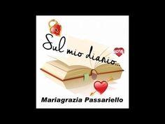 Mariagrazia Passariello - Sul mio diario