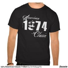 1974 American Classic T-Shirt for men. Celebrate an important birth year in style with cool birthday gift idea featuring the year you were born in a distressed grunge font. #40 #40thbirthday