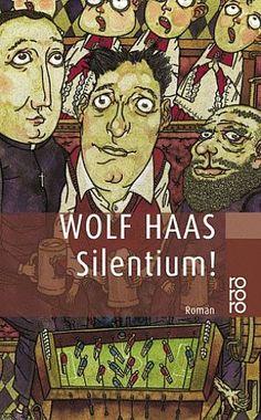 Silentium von Wolf Haas