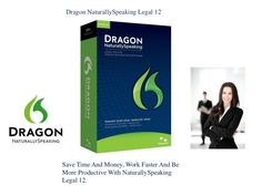 Dragon NaturallySpeaking Legal 12 Upgrade by TheMicrophoneStore.com via Slideshare