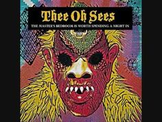 Thee Oh Sees - Contraption/Soul Desert