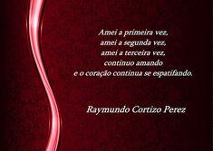 SONHOS, POESIAS E VERSOS - Raymundo Cortizo Perez: P!ngos De Letr@s - 1546 A 1550