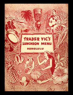 luncheon menu, front cover from Trader Vic's – Honolulu, HI from Arkivatropika Vintage Tiki, Vintage Menu, Vintage Surf, Hawaiian Art, Vintage Hawaiian, Hawaiian Parties, Tiki Restaurant, Tiki Art, Tiki Tiki