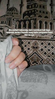 Quotes Rindu, Quran Quotes Love, Quran Quotes Inspirational, Islamic Love Quotes, Tumblr Quotes, Muslim Quotes, Mood Quotes, Spiritual Quotes, Positive Quotes