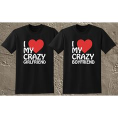 I Love My Crazy Girlfriend Boyfriend Couple Pair Shirts Sweet Nice... ($24) ❤ liked on Polyvore featuring tops, t-shirts, black, women's clothing, cotton shirts, boyfriend t shirt, cotton t shirt, black tee and black shirt