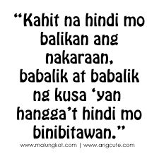 Best Tagalog Sad Love Quotes and Sayings. Looking for sad love quotes tagalog or broken hearted quotes? Filipino Quotes, Pinoy Quotes, Tagalog Love Quotes, Tagalog Quotes Patama, Tagalog Quotes Hugot Funny, Love Sayings, Great Love Quotes, Hugot Lines Tagalog Love, Super Funny Quotes