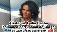 Aristegui. Lydia Cacho balconea corrupción de Borge.