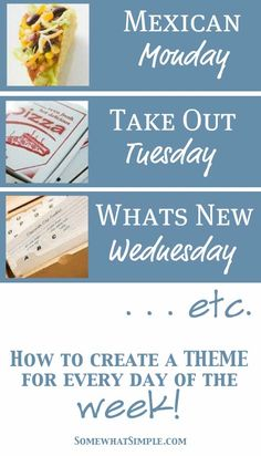 How to create a meal theme for every day of the week! Simple + effective!
