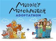 Maddie's Matchmaker Adoptathon