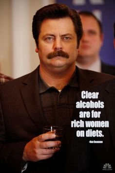 A man's food and drink board would be empty without at least one Ron Swanson quote.