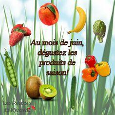 Découvrez notre nouvelle recette du mercredi!  Les fruits et légumes du mois de juin!