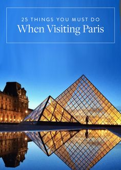 25 Things You Must Do When Visiting Paris via @PureWow