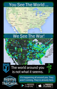 You see the world, we see the war. Ingress Resistance, Ingress Enlightened, Capture The Flag, Geocaching, Game App, Make New Friends, Augmented Reality, Video Games, Smartphone