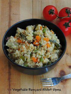 Vegetable Barnyard Millet Upma/Kuthiravali Upma