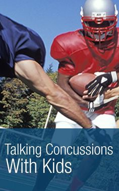 Prevent sports injuries and have the concussion discussion with kids. | http://Scrubbing.in concussions in kids, concussion care