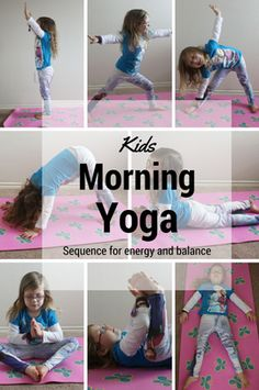 A simple morning sequence for kids to promote energy and balance.