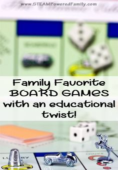 Family Favorite Board Games With An Educational Twist. In a world that seems to be moving at an ever faster pace, with more and more distractions, taking some time around the table with those you love is invaluable.