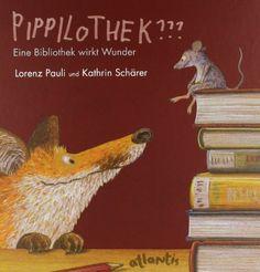 Pippilothek??? Eine Bibliothek wirkt Wunder von Lorenz Pauli http://www.amazon.de/dp/3715206209/ref=cm_sw_r_pi_dp_80Jwvb1Y6ZZGG