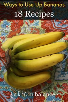 Banana Recipes Galore!: 18 Ways to Use Up Overripe Bananas - Bananas are such a great food for the frugal kitchen! They're cheap – usually $.50 to $.99 per pound. Even organic bananas are not much more expensive.