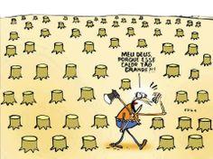 + Tirinha :     Para refletir, a tirinha do cartunista Jota.a  bom domingo para todos!