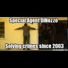 Agent DiNozzo haha <3 NCIS :)he was measuring the wall which lead to a secret compartment holding fancy guns.